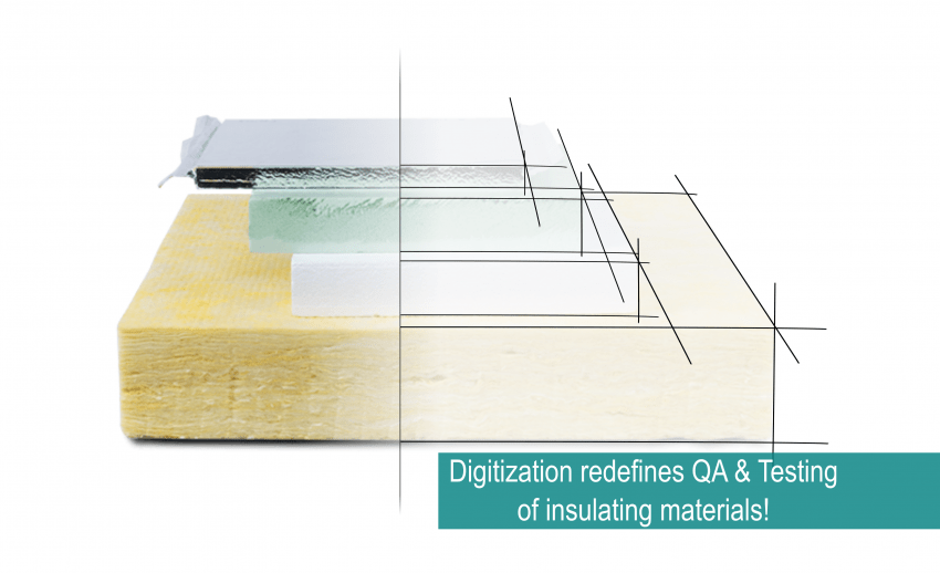 Digitization redefines QA & Testing of insulating materials!