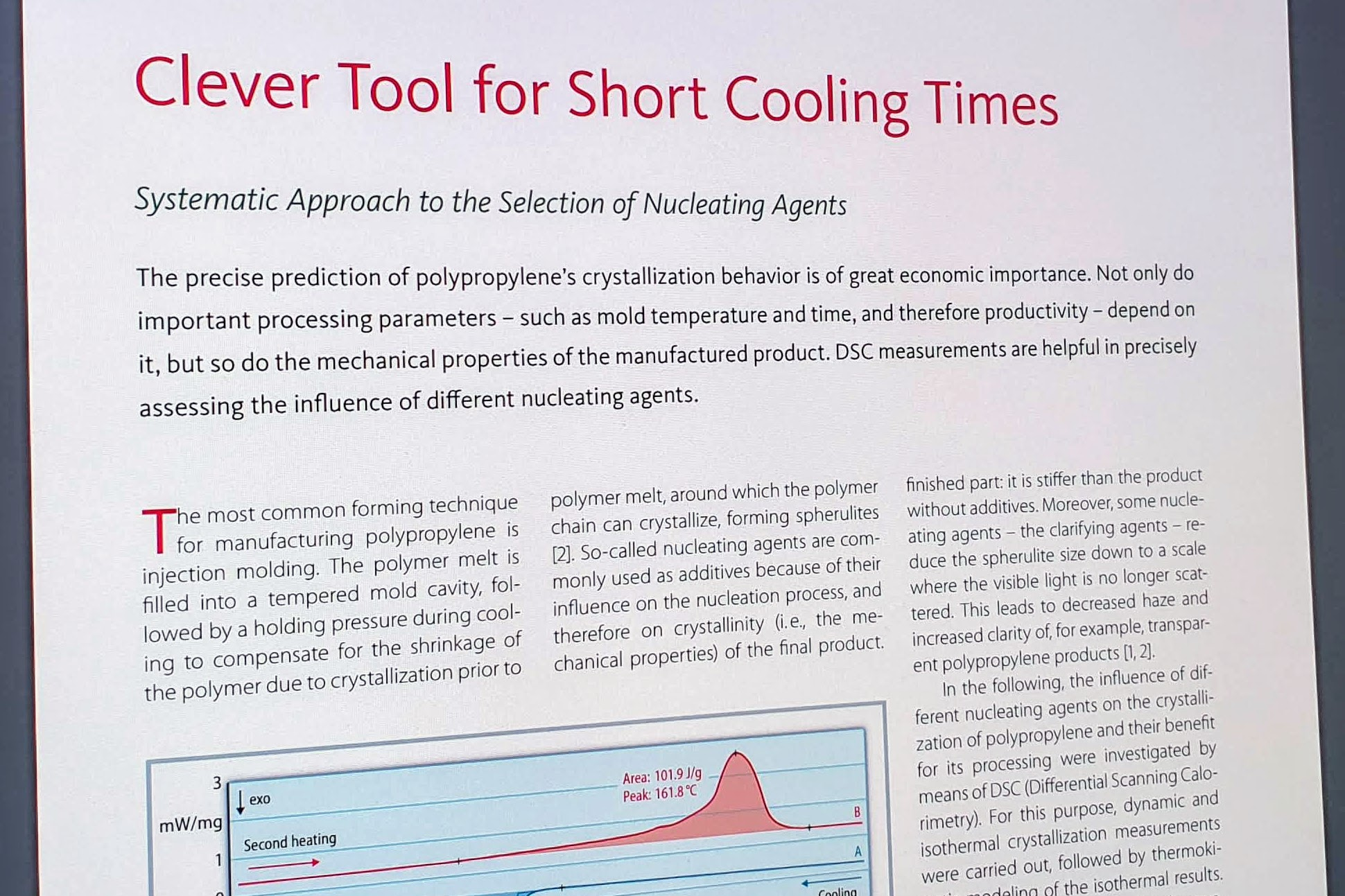 Clever Tool for Short Cooling Times